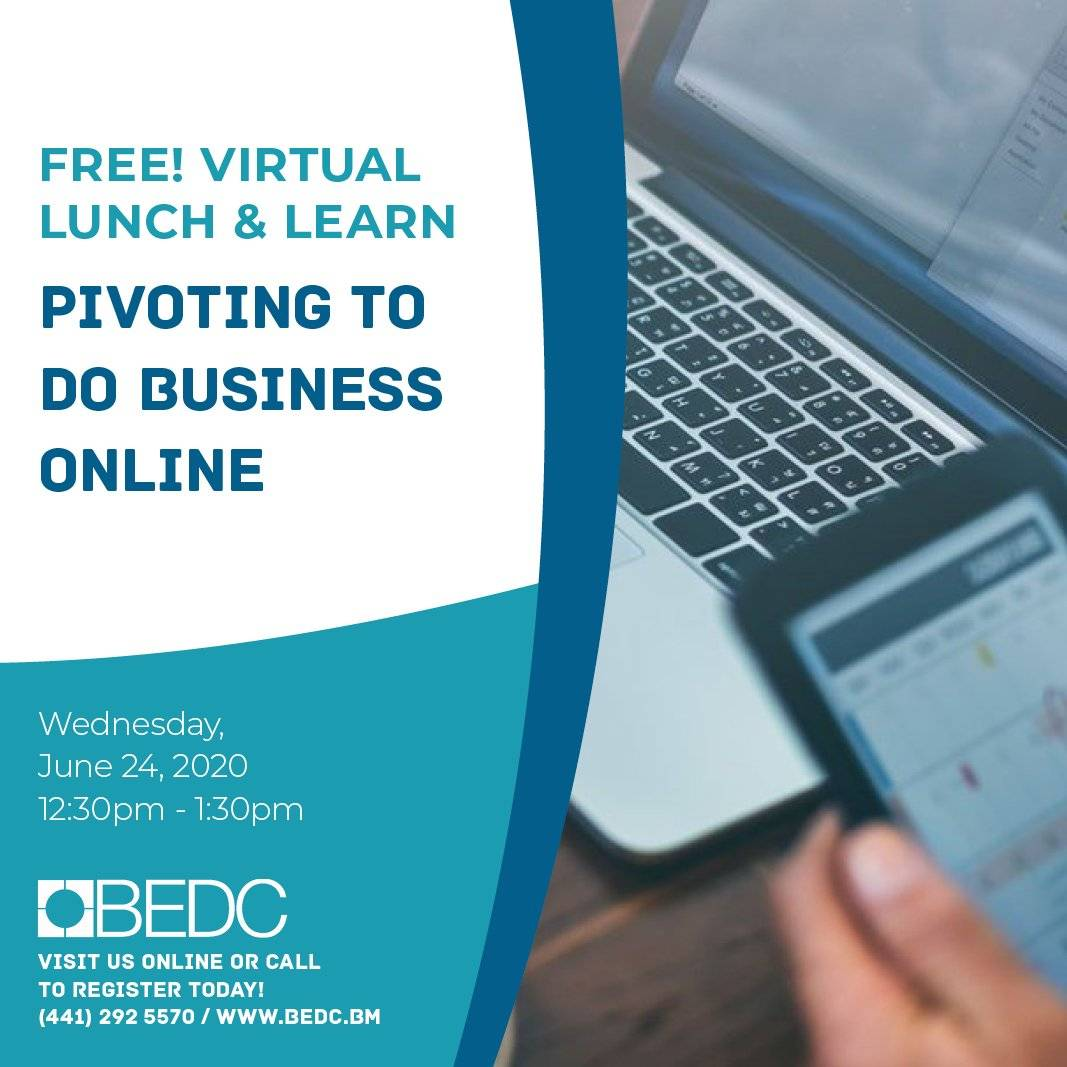 Lunch & Learn: Pivoting to Do Business Online