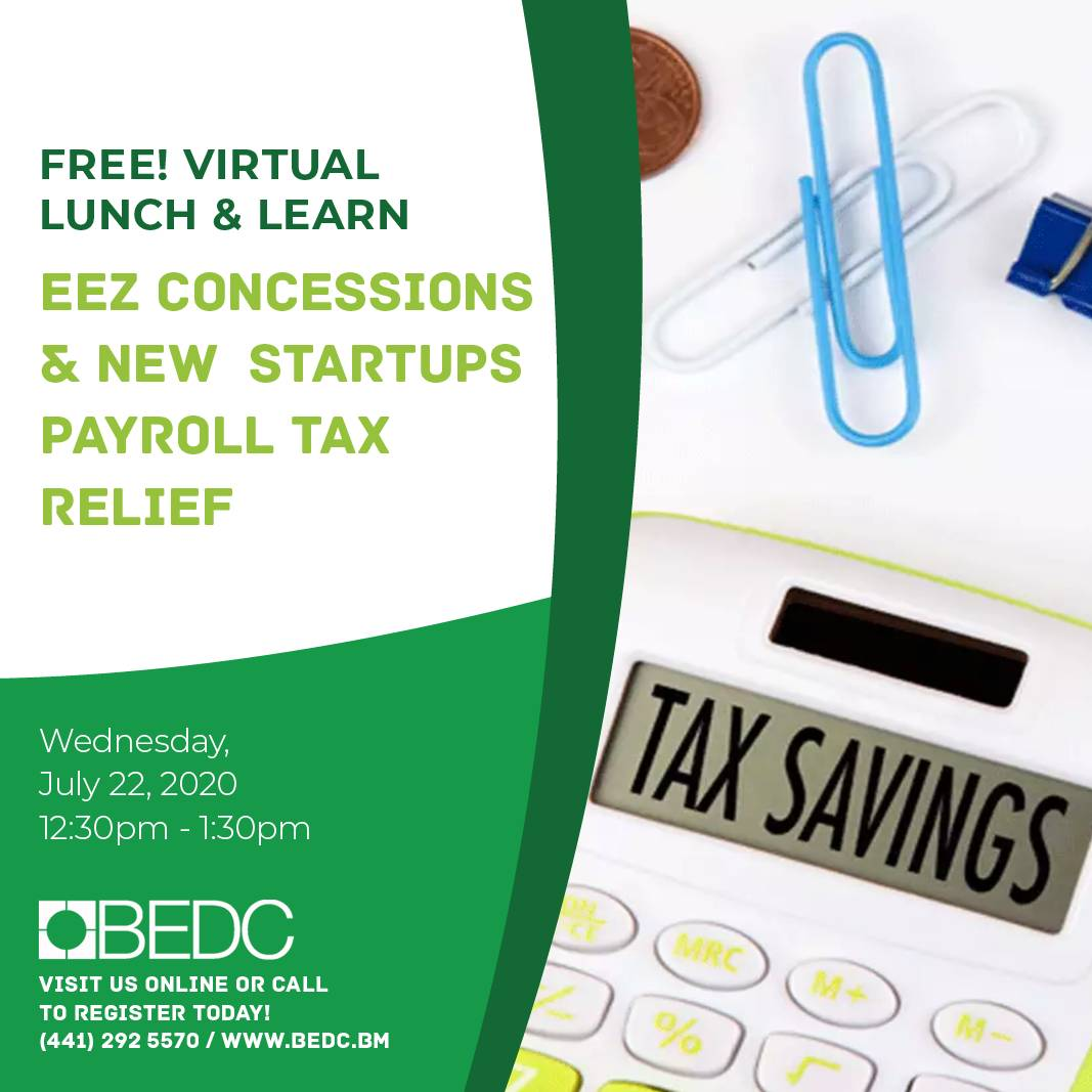 Lunch & Learn: EEZ Concessions & New Startups Payroll Tax Relief