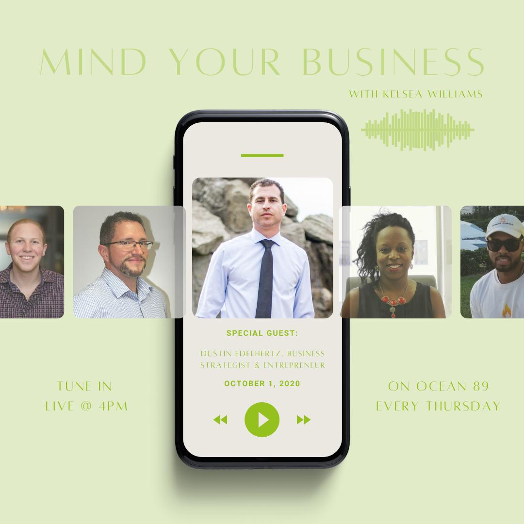 MYB: Dustin Edelhertz, Business Strategist & Entrepreneur