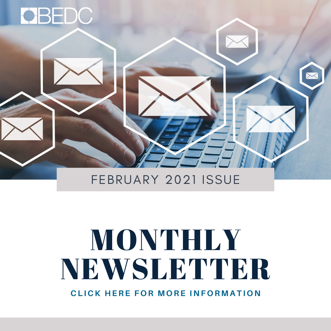 February 2021 – Here's What's Happening at BEDC