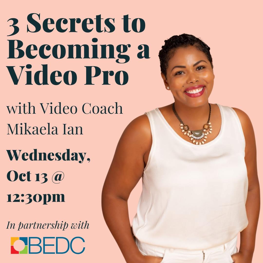 3 Secrets to Becoming a Video Pro w/ Mikaela Ian